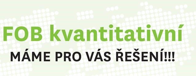 FOB kvantitativní - máme pro Vás řešení!